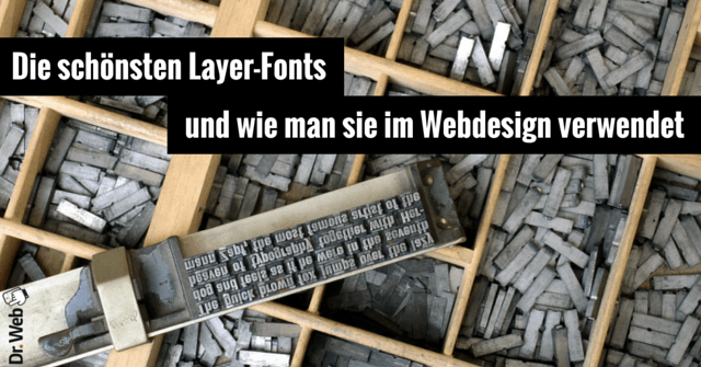 Layer-Fonts im Webdesign