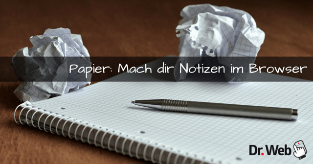 Papier: Mach dir Notizen im Browser