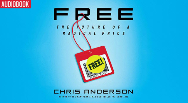 Kostenloses Hörbuch: Free – The Future  of a Radical Price