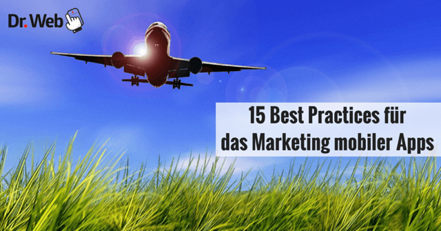 15 Best Practices für das Marketing mobiler Apps
