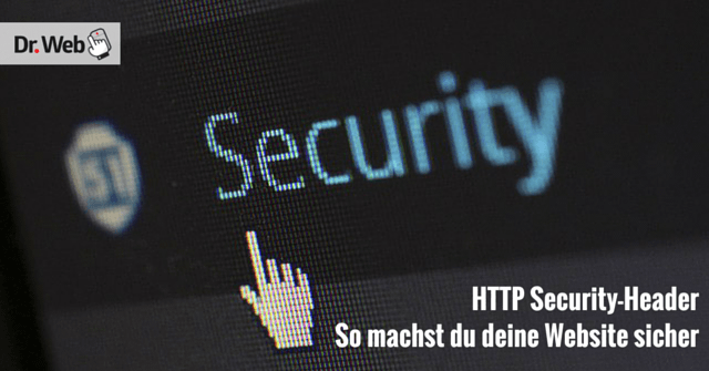 HTTP Security-Header: So machst du deine Website sicher