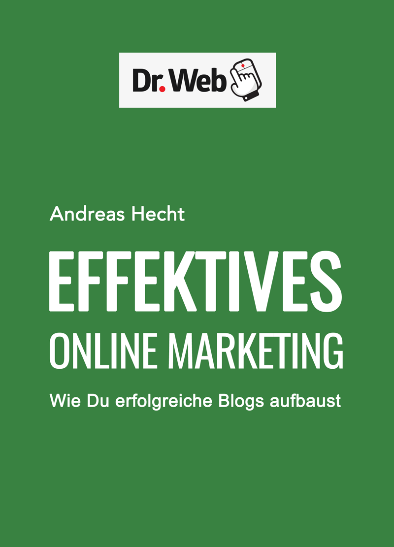 Das E-Book Effektives Online Marketing von Andreas Hecht